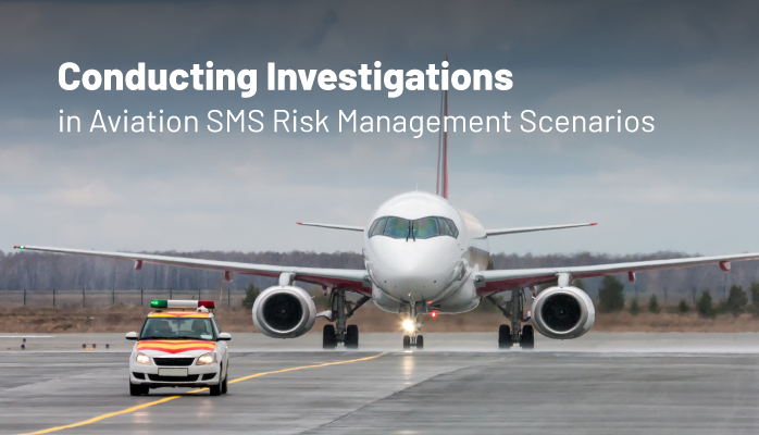 Overview of aviation SMS investigations