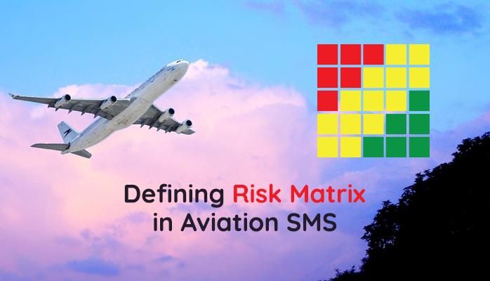 Define Your Risk Matrix in Aviation SMS