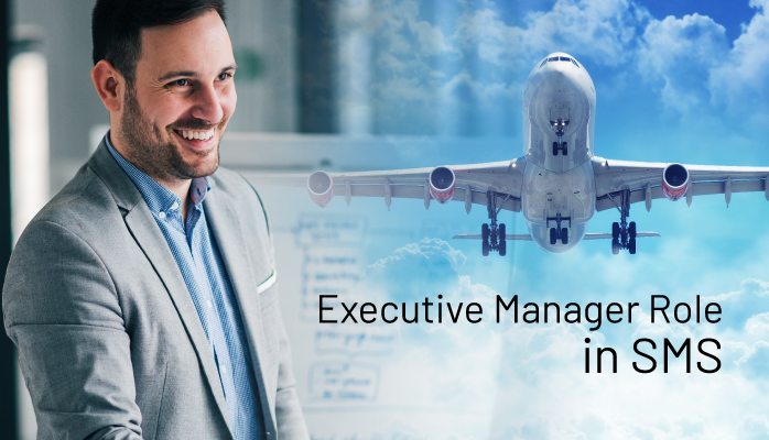 Executive Manager Role in Safety Management Systems
