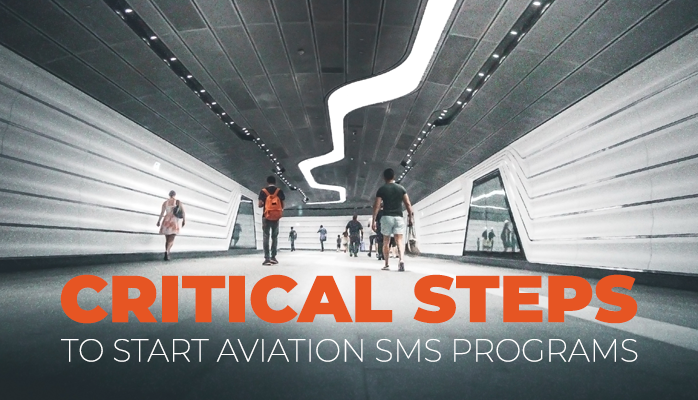 Starting Your Aviation SMS Implementation? Your SMS Program Could Use Some Help.