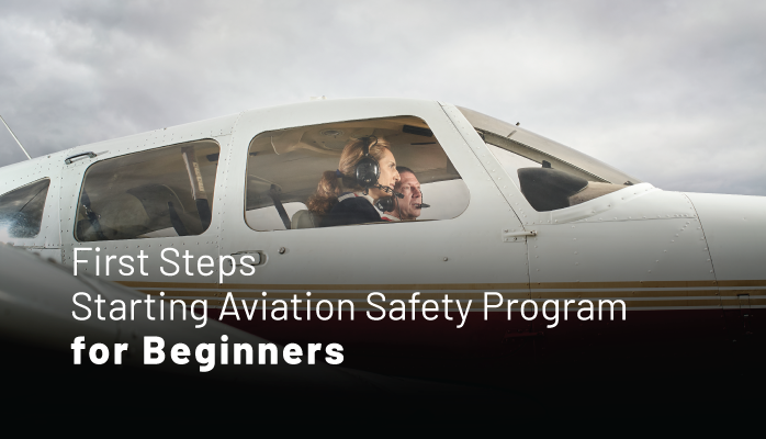 First Steps Starting Aviation Safety Program for Beginners - SMS Resources