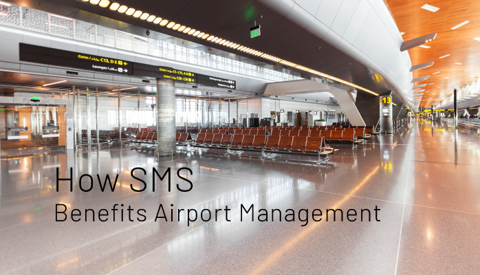 How SMS benefits airport management