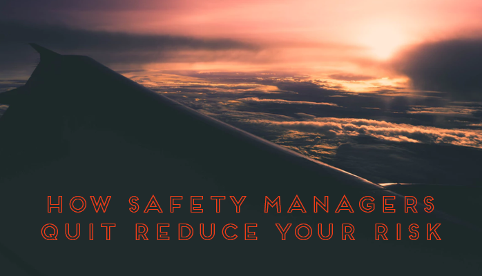 How aviation safety managers can reduce their risk when quitting their jobs