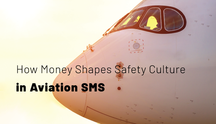 How Money Shapes Safety Culture in Aviation SMS