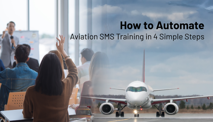 How to Automate Aviation SMS Training