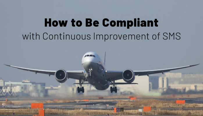 How to Be Compliant with Continuous Improvement of SMS