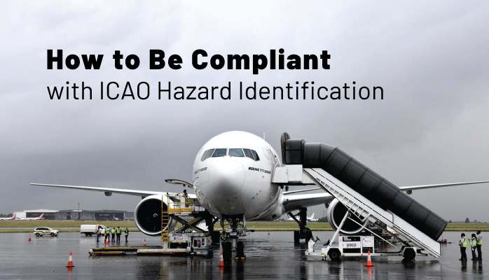 How to Be Compliant with ICAO Hazard Identification