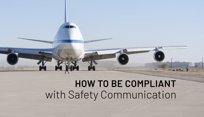 How to Be Compliant with Safety Communication in Aviation SMS
