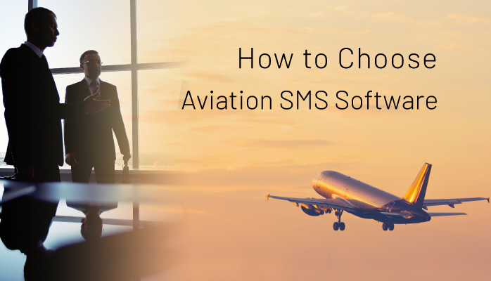 How to Choose Aviation SMS Software - Educating SMS Professionals