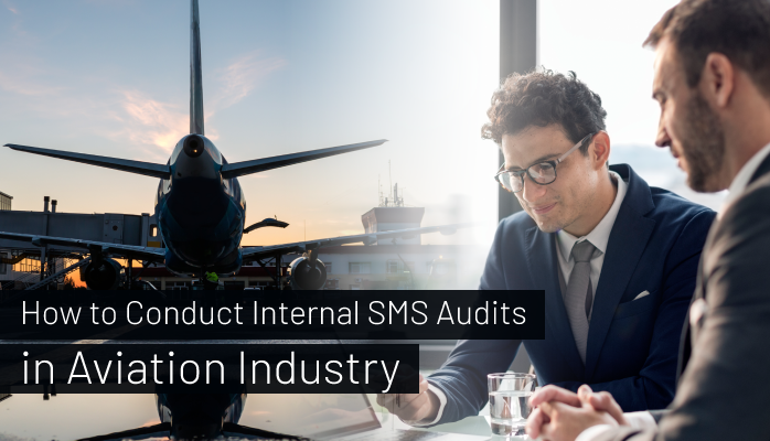 How to Conduct Internal SMS Audits in Aviation Industry