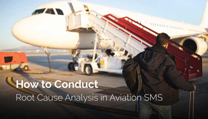 How to Conduct Root Cause Analysis in Aviation SMS
