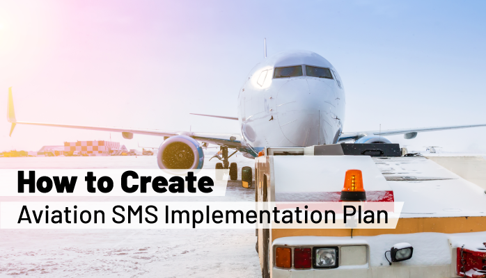 How to Create Aviation SMS Implementation Plan - with Templates