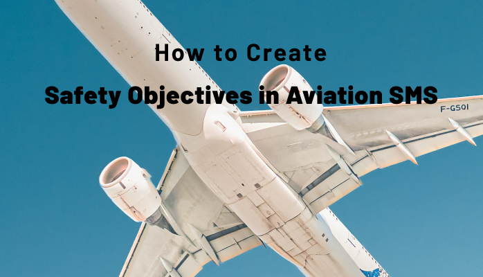 How to Create Safety Objectives in Aviation SMS with Examples