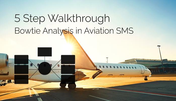 How to Do Bowtie Analysis in Aviation SMS – 5 Step Walkthrough