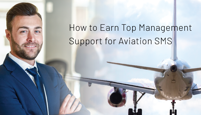 How to Earn Top Management Support for Aviation SMS
