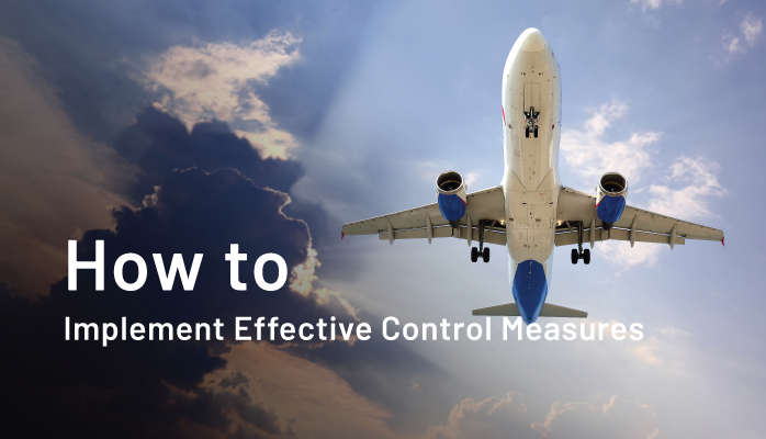 How to Implement Effective Control Measures