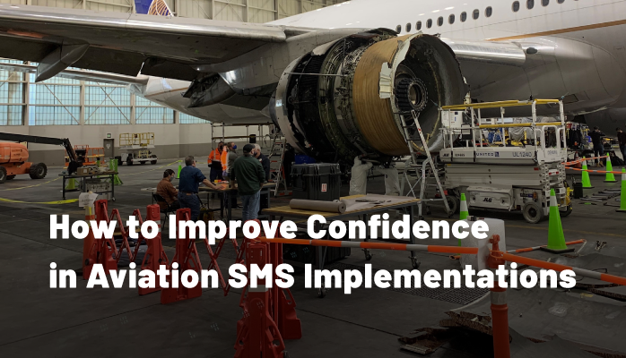 How to Improve Confidence in Aviation SMS Implementations