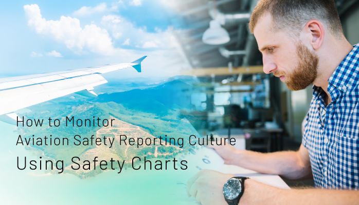 How to Monitor Aviation Safety Reporting Culture Using Safety Charts