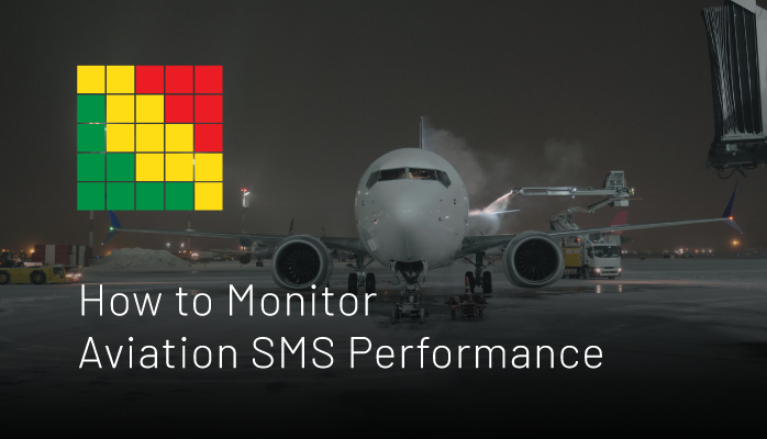 How to Monitor Aviation SMS Performance - Safety Chart