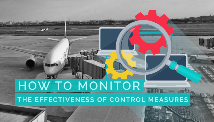 How to Monitor the Effectiveness of Control Measures
