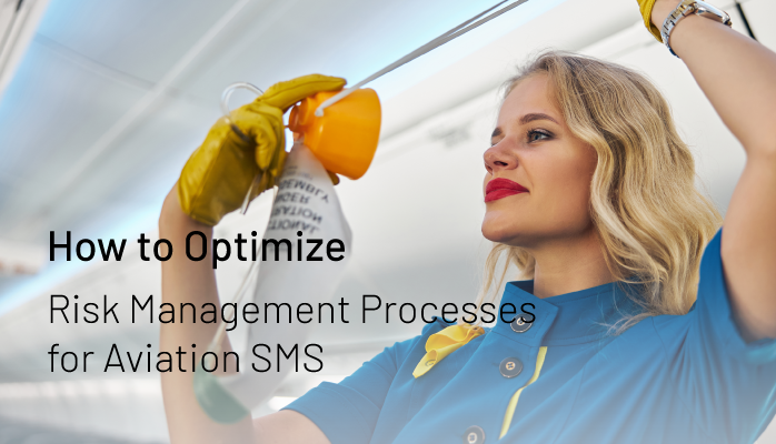 How to Optimize Risk Management Processes for Aviation SMS