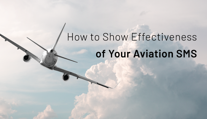 How to Show Effectiveness of Your Aviation SMS