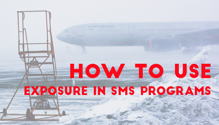How to Use Exposure In Aviation Safety Management Systems (SMS) Programs