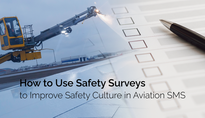How to Use Safety Surveys to Improve Safety Culture in Aviation SMS