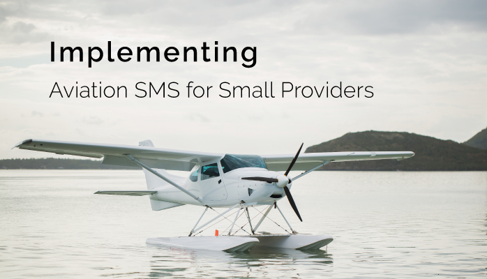 Implementing Aviation SMS for Small Providers