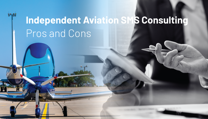 Independent Aviation SMS Consulting - Pros and Cons