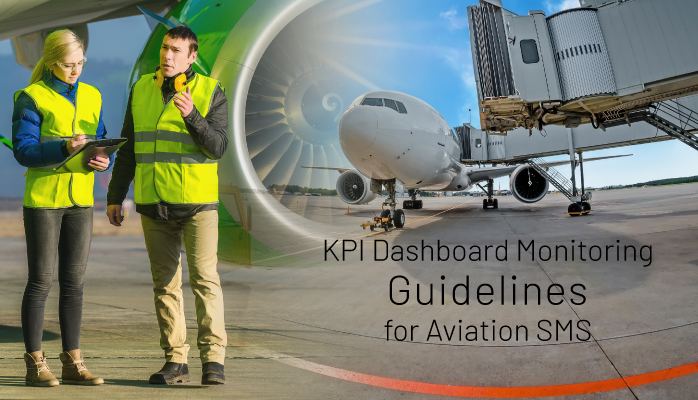 KPI Dashboard Monitoring Guidelines for Aviation SMS