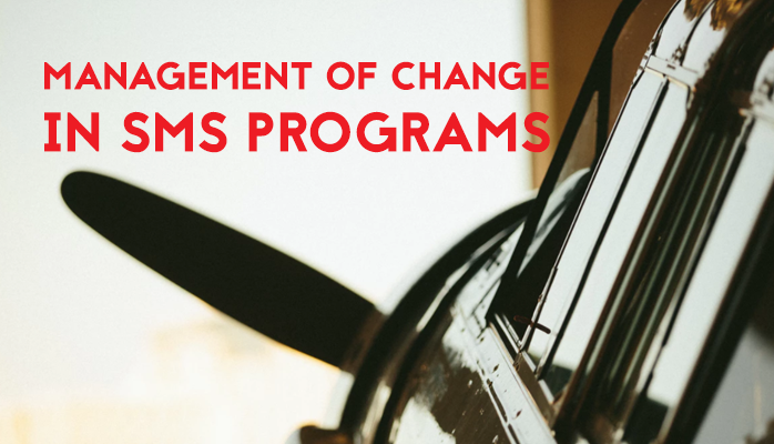 Management Of Change in aviation SMS programs with template to download