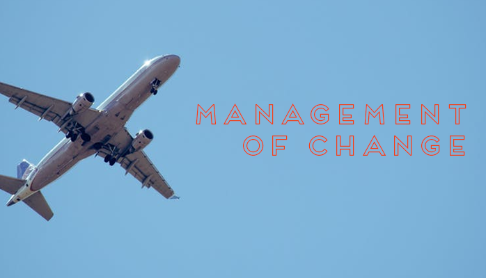 Management of change is essential for the safety of big changes in an organization