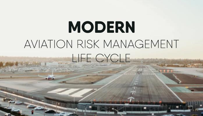 Understanding Modern Aviation Risk Management Cycle