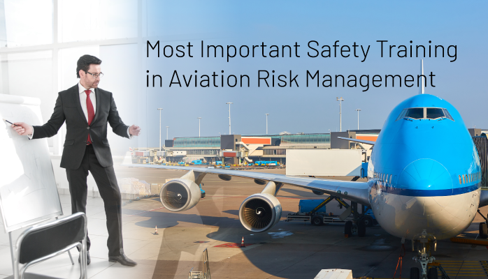 Most important safety training in aviation risk management