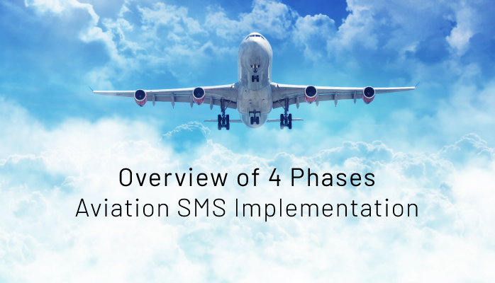 Overview of 4 Phases of Aviation SMS Implementation