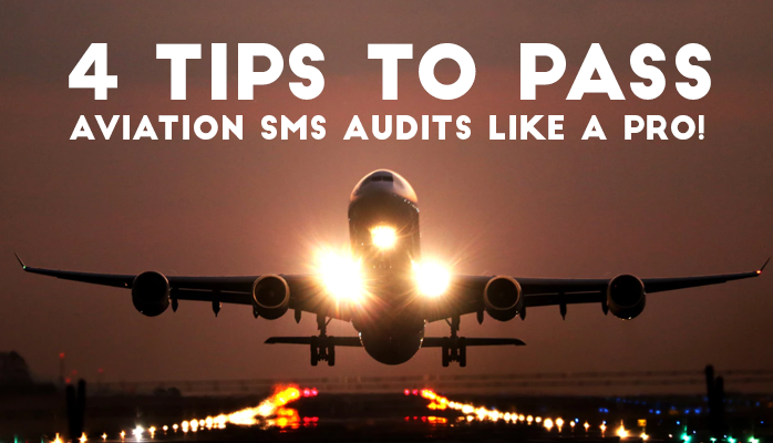 How to Pass Aviation Safety Audits at airlines and airport SMS programs