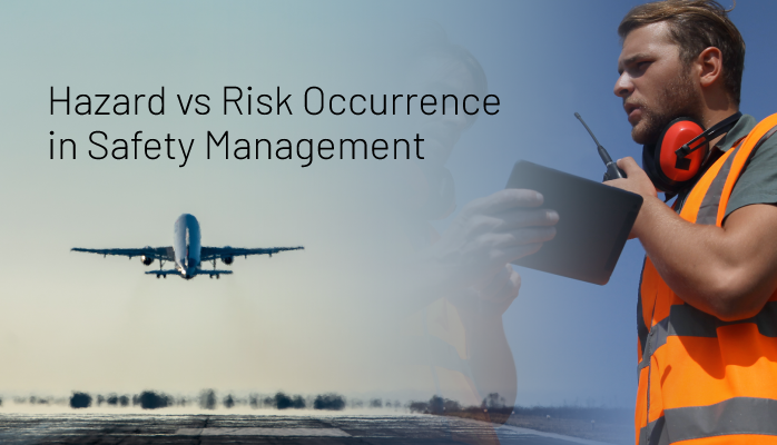 Relationship between a Hazard and Risk Occurrence in Safety Management