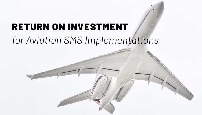 Return on Investment for Aviation SMS Implementations