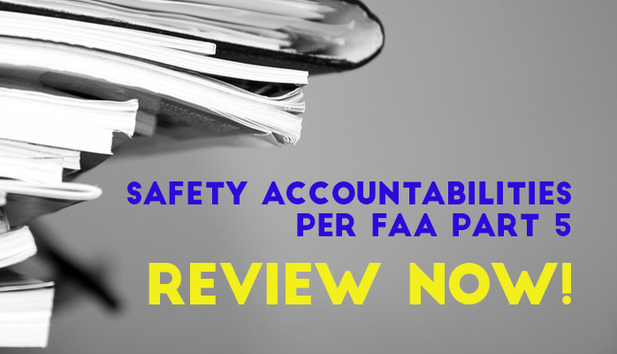 Regular Review of Safety Accountabilities Keeps Aviation SMS Programs on track