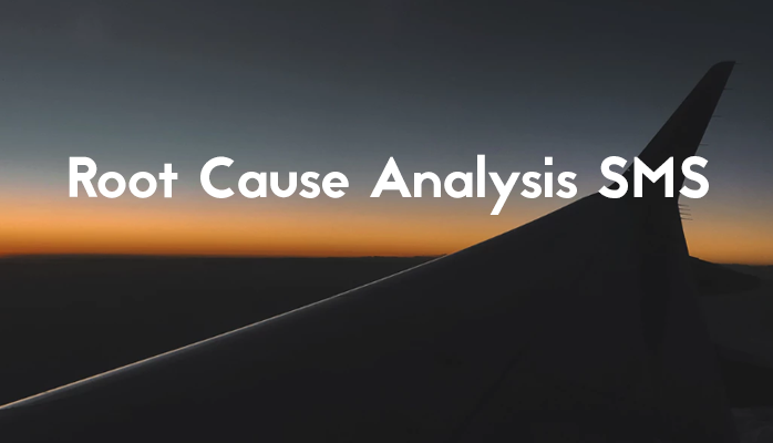 Root Cause Analysis Aviation SMS