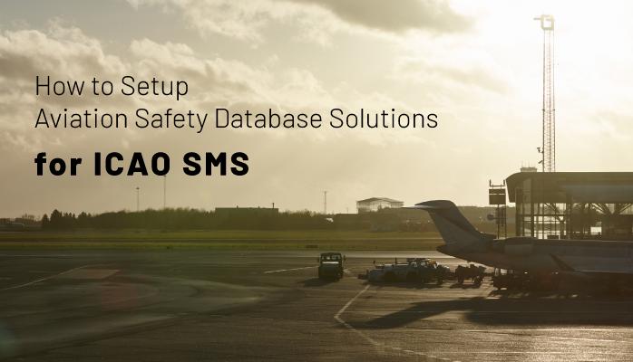 Learn Basic Setup Tasks of Aviation SMS Database Solutions