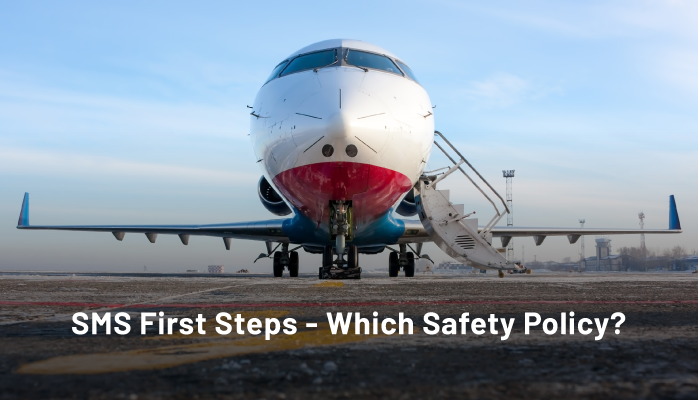 SMS First Steps - Which Safety Policy?