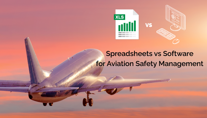 Spreadsheets SMS vs software SMS in aviation safety management