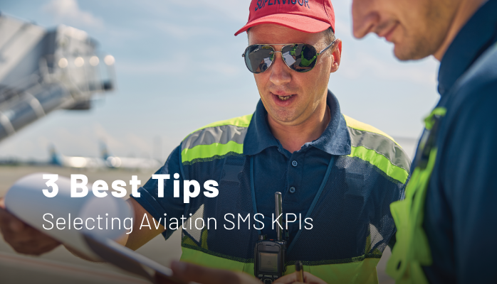 Tips to Select Airport Airline Key Performance Indicator KPIs or safety performance indicators for aviation safety management systems (SMS)