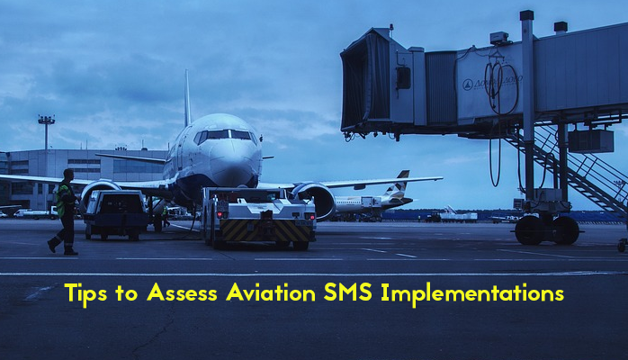 Tips to Assess Aviation SMS Implementations