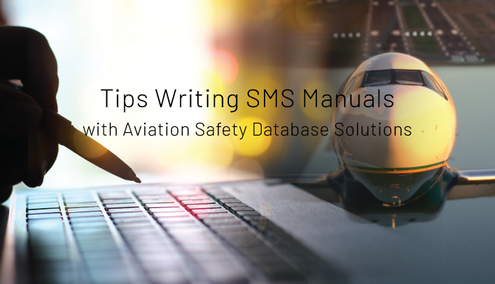 Tips Writing SMS Manuals with Aviation Safety Database Solutions