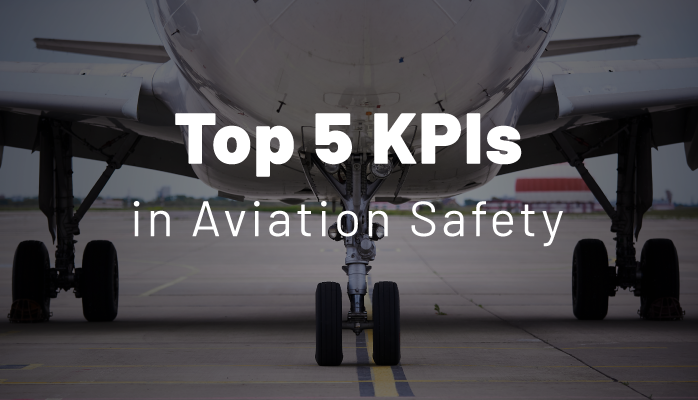 Top 5 KPIs in Aviation Safety