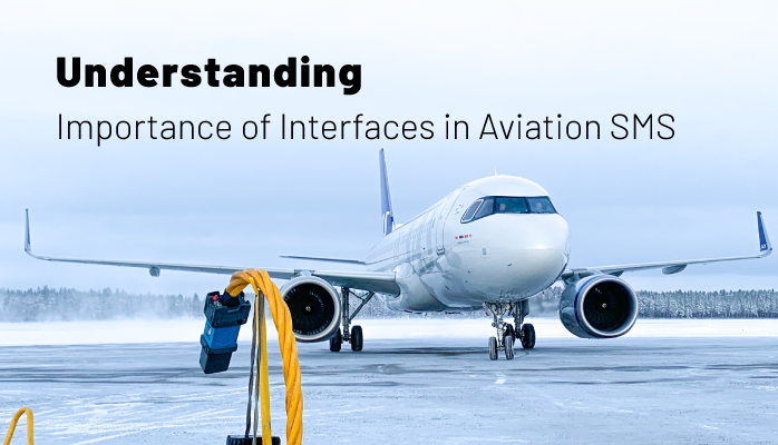 Understanding Importance of Interfaces in Aviation Safety Management Systems (SMS)