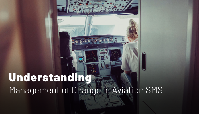 Understanding Management of Change in Aviation SMS